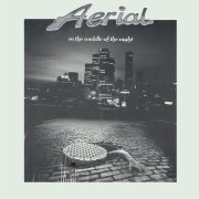 Aerial, 'In the Middle of the Night'