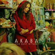 Akaba, 'The Rust Within'