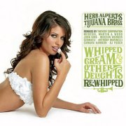 Herb Alpert's Tijuana Brass, 'Whipped Cream & amp;Other Delights: Re-whipped'