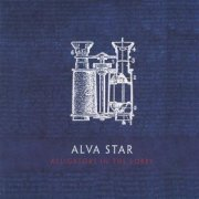 Alva Star, 'Alligators in the Lobby'