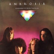 Ambrosia, 'Somewhere I've Never Travelled'