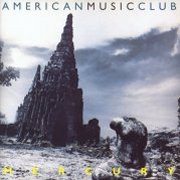 American Music Club, 'Mercury'