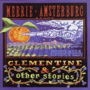 Merrie Amsterburg, 'Clementine & Other Stories'
