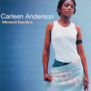 Carleen Anderson, 'Blessed Burden'