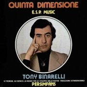 Tony Binarelli, 'Quinta Dimensione: ESP Music'