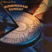 Birmingham Sunday, 'A Message From Birmingham Sunday'
