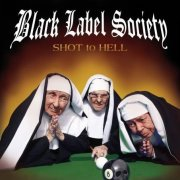 Black Label Society, 'Shot to Hell'