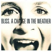 Bliss, 'A Change in the Weather'