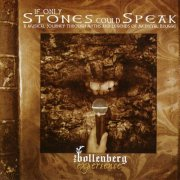 Bollenberg Experience, 'If Only Stones Could Speak'