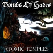 Bombs of Hades, 'Atomic Temples'