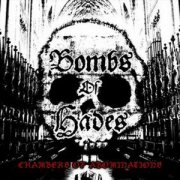 Bombs of Hades, 'Chambers of Abominations'