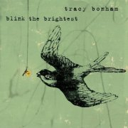 Tracy Bonham, 'Blink the Brightest'