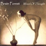 Brain Forest, 'Wood of Thought'