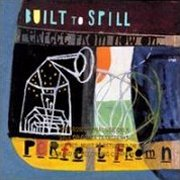 Built to Spill, 'Perfect From Now on'