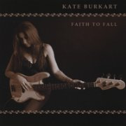 Kate Burkart, 'Faith to Fall'