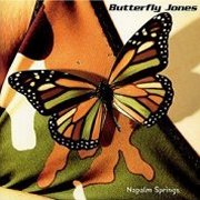 Butterfly Jones, 'Napalm Springs'