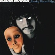 David Byron, 'Baby Faced Killer'