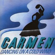 Carmen, 'Dancing on a Cold Wind'
