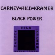 Carney•Hild•Kramer, 'Black Power'