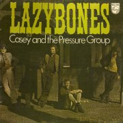 Casey & the Pressure Group, 'Lazybones'