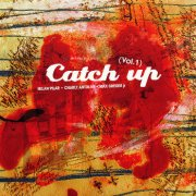 Catch Up, 'Catch Up Vol. 1'
