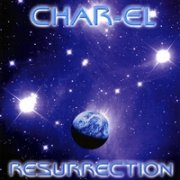 Char-el, 'Resurrection'