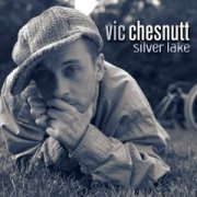 Vic Chesnutt, 'Silver Lake'