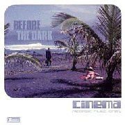 Cinema Recorded Music Library, 'Before the Dark'