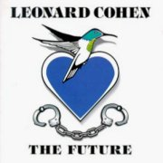 Leonard Cohen, 'The Future'
