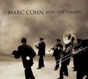 Marc Cohn, 'Join the Parade'