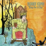 Bobby Conn, 'King for a Day'
