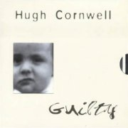 Hugh Cornwell, 'Guilty'