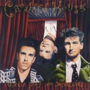Crowded House, 'Temple of Low Men'
