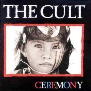 The Cult, 'Ceremony'