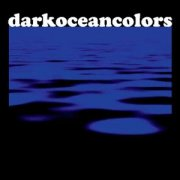 Dark Ocean Colors, 'Dark Ocean Colors'
