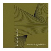 Sarah Davachi, 'The Untuning of the Sky'