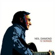 Neil Diamond, '12 Songs'
