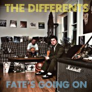 The Differents, 'Fate's Going on'
