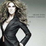 Celine Dion, 'Taking Chances'