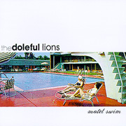 Doleful Lions, 'Motel Swim'