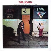 Dr John, 'Hollywood Be Thy Name'