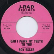 Roy Esser, 'Can I Pawn My Teeth to You'