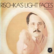 Et Cetera, 'Rischka's Light Faces'
