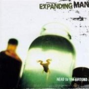 Expanding Man, 'Head to the Ground'