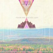 Eye, 'Vision & Ageless Light'
