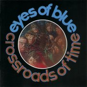 Eyes of Blue, 'Crossroads of Time'