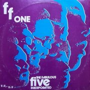 Fabulous Five Incorporated, 'F F One'