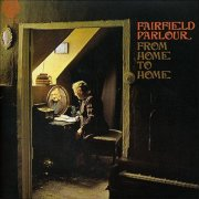 Fairfield Parlour, 'From Home to Home'
