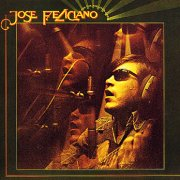 Jose Feliciano, 'And the Feeling's Good'