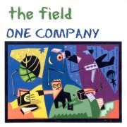 The Field, 'One Company'